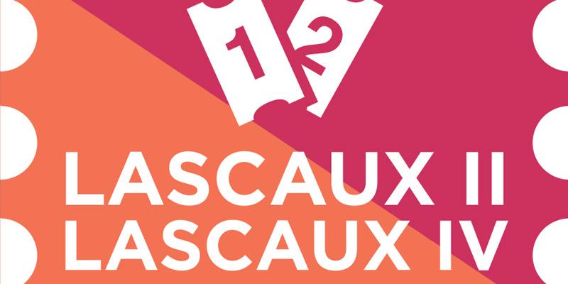 COMBINED TICKET : LASCAUX II / LASCAUX IV